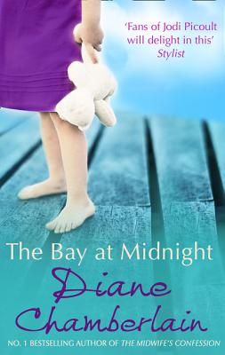 The Bay at Midnight - Chamberlain, Diane