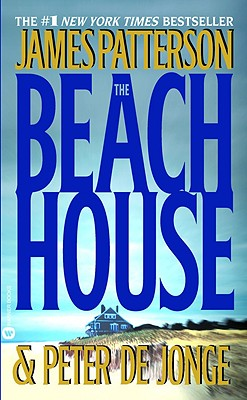 The Beach House - Patterson, James, and de Jong, Peter Y