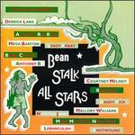 The Bean Stalk All Stars