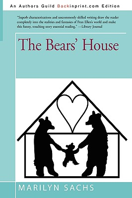 The Bears' House - Sachs, Marilyn