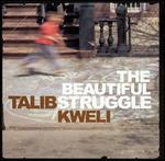 The Beautiful Struggle [Clean]