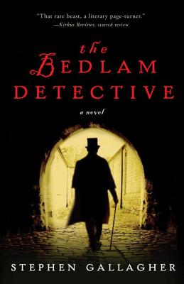 The Bedlam Detective - Gallagher, Stephen