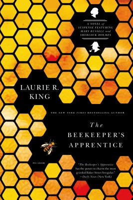 The Beekeeper's Apprentice: Or on the Segregation of the Queen/A Novel of Suspense Featuring Mary Russell and Sherlock Holmes - King, Laurie R