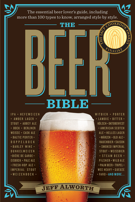 The Beer Bible - Alworth, Jeff