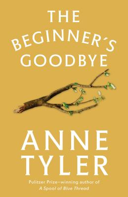 The Beginner's Goodbye - Tyler, Anne