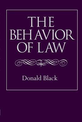 The Behavior of Law - Black, Donald