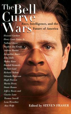 The Bell Curve Wars: Race, Intelligence, and the Future of America - Fraser, Steven