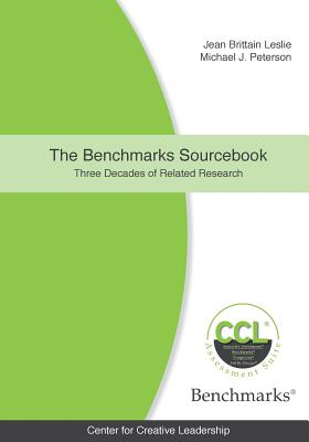 The Benchmarks Sourcebook: Three Decades of Related Research - Leslie, Jean Brittain, and Peterson, Michael John