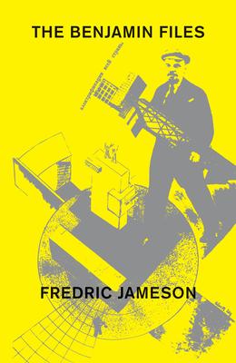 The Benjamin Files - Jameson, Fredric, Professor
