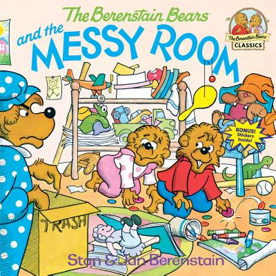 The Berenstain Bears and the Messy Room - Berenstain, Stan