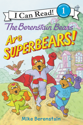 The Berenstain Bears Are Superbears! - Berenstain, Mike