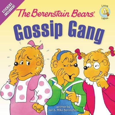 The Berenstain Bears' Gossip Gang: Stickers Included! - Berenstain, Jan, and Berenstain, Mike