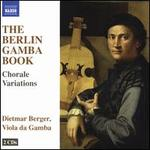 The Berlin Gamba Book: Chorale Varations