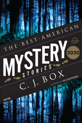 The Best American Mystery Stories 2020 - Box, C J (Editor), and Penzler, Otto (Editor)