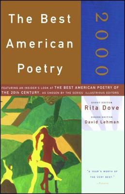 The Best American Poetry 2000 - Dove, Rita (Editor), and Lehman, David (Editor)