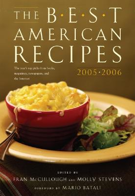 The Best American Recipes - McCullough, Fran, and Stevens, Molly (Editor), and Batali, Mario (Foreword by)