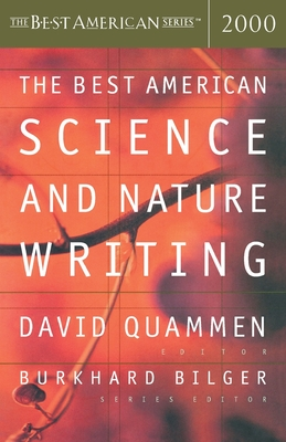 The Best American Science and Nature Writing - Quammen, David, and Bilger, Burkhard