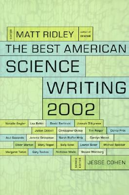 The Best American Science Writing 2002 - Ridley, Matt (Editor)