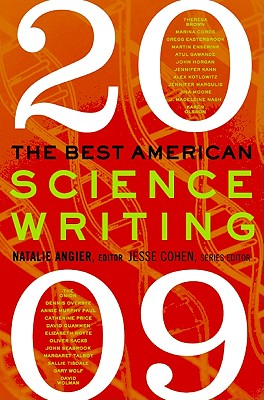 The Best American Science Writing - Angier, Natalie (Editor), and Cohen, Jesse (Editor)