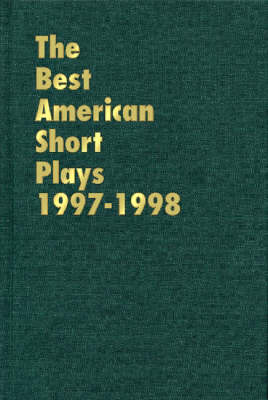 The Best American Short Plays 1997-1998 - Young, Glenn, CSP (Editor)