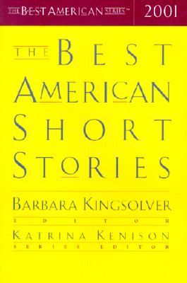 The Best American Short Stories 2001 - Kingsolver, Barbara