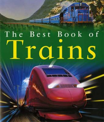 The Best Book of Trains - Balkwill, Richard