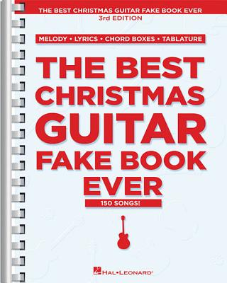 The Best Christmas Guitar Fake Book Ever - Hal Leonard Publishing Corporation (Creator)