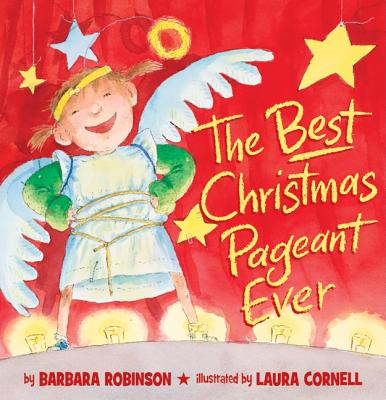 The Best Christmas Pageant Ever (Picture Book Edition) - Robinson, Barbara