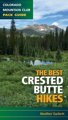 The Best Crested Butte Hikes - Sackett, Heather