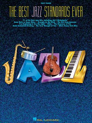 The Best Jazz Standards Ever - Hal Leonard Publishing Corporation (Creator)