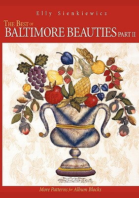 The Best of Baltimore Beauties, Part II - Print on Demand Edition - Sienkiewicz, Elly