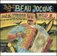 The Best of Beau Jocque & The Zydeco Hi-Rollers - Beau Jocque & the Zydeco Hi-Rollers