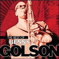 The Best of Benny Golson - Benny Golson