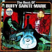The Best of Buffy Sainte-Marie - Buffy Sainte-Marie