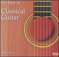 The Best of Classical Guitar, Vol. 1 - David Russell (guitar); Eduardo Isaac (guitar); Odair Assad (guitar); Roberto Aussel (guitar); Scott Tennant (guitar);...