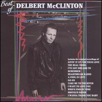 The Best of Delbert McClinton - Delbert McClinton