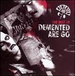 The Best of Demented Are Go [Recall]