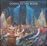 The Best of Down to the Bone