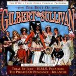 The Best of Gilbert & Sullivan: Trial by Jury; H.M.S. Pinafore; The Pirates of Penzance; Iolanthe