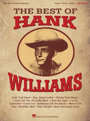 The Best of Hank Williams - Hal Leonard Publishing Corporation, and Williams, Hank