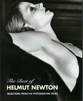 The Best of Helmut Newton - Felix, Zdenek (Editor)