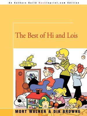 The Best of Hi and Lois - Walker, Mort