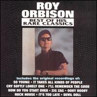 The Best of His Rare Solo Classics - Roy Orbison
