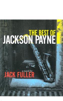 The Best of Jackson Payne - Fuller, Jack