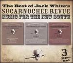 The Best of Jacky Jack White's Sucarnochee Revue
