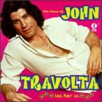 The Best of John Travolta: Let Her In