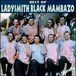 The Best of Ladysmith Black Mambazo [Shanachie]