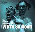 The Best of Lambert & Lindsey, Vol. 8: We're So Hood