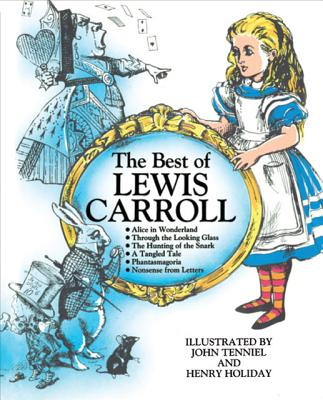 The Best of Lewis Carroll - Carroll, Lewis