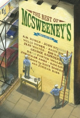 The Best of McSweeney's - Eggers, Dave (Editor), and Bass, Jordan (Editor)